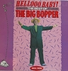 Big Bopper - Hellooo Baby! - The Best Of The Big Bopper: Chantilly Lace, Big Bopper's Wedding, White Lightnin', Pink Petticoats, It's The Truth Ruth, Crazy Blues (vinyl LP record, re-issue of vintage recordings) - NM9/EX8 - LP Records