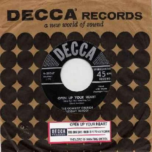 Cowboy Church Sunday School - Open Up Your Heart (And Let The Sunshine In)/The Lord Is Counting On You (with vintage Decca company sleeve and juke box label) - EX8/ - 45 rpm Records