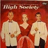 Kelly, Grace, Frank Sinatra, Bing Crosby, Louis Armstrong - High Society: Original Sound Track from MGM Film, includes love theme True Love by Bing Crosby and Grace Kelly and title song by Louis Armstrong (vinyl LP record) - EX8/VG7 - LP Records