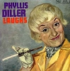 Diller, Phyllis - Laughs - Live stage act recorded at the Bon Soir in 1961 - Classic comedy routines include Plastic Surgery, Exotic Foods, The Beauty Parlor, Lipstick and more! Phyllis at her hilarious best! (vinyl LP record, NICE condition!) - EX8/EX8 -