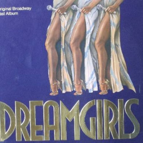 Dreamgirls - Dreamgirls - Original Broadway Cast Album (vinyl STEREO LP record, gate-fold cover first pressing) - EX8/VG7 - LP Records