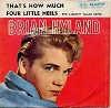 Hyland, Brian - Four Little Heels/That's How Much (with picture sleeve) - NM9/NM9 - 45 rpm Records