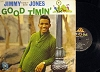Jones, Jimmy - Good Timin': Handy Man, Never Had It So Good, Then I'll Know, My Precious Angel, The Search Is Over, Ready For Love (vinyl MONO LP record) - NM9/EX8 - LP Records