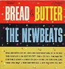Newbeats - Bread & Butter: Bye Bye Love, Shoop Shoop Song (It's In His Kiss), There Oughta Be A Law (Bout The Stuff I Saw), I'm Blue (The Gong-Gong Song), Thou Shalt Not Steal, A Patent On Love, Pink Dally Rue, So Fine (vinyl MONO LP record) - VG6/G5 - LP