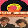 Peter & Gordon - There's No Living Without Your Loving/A Stranger With A Black Dove (with picture sleeve) - NM9/EX8 - 45 rpm Records