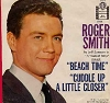 Smith, Roger - Beach Time/Cuddle Up A Little Closer (with picture sleeve) - EX8/VG6 - 45 rpm Records