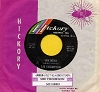 Thompson, Sue - James (Hold The Ladder Steady)/My Hero (That's What You Are) (FANTASTIC flip-side, the ULTIMATE Vintage Girl-Sound! - with RARE Hickory company sleeve and juke box label!) - NM9/ - 45 rpm Records