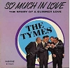 Tymes - So Much In Love: Alone, Wonderful! Wonderful!, Goodnight My Love, The Twelfth Of Never, That Old Black Magic (vinyl MONO LP record) - VG7/EX8 - LP Records