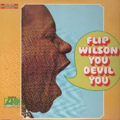Wilson, Flip - You Devil You - Vintage comedy material including the routines of The Ugly Baby, Days Of The Knights, Dr. Freddie, The Bat, Lulu, many more! (vinyl STEREO LP record, 1968 first issue, NICE condition!) - VG7/VG7 - LP Records