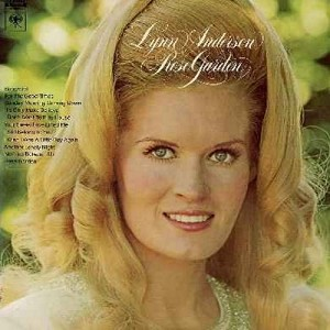Anderson, Lynn - Rose Garden: Snowbird, It's Only Make Believe, I Don't Want To Play House, Your Sweet Love Lifted Me, For The Good Times (vinyl STEREO LP record) - NM9/EX8 - LP Records