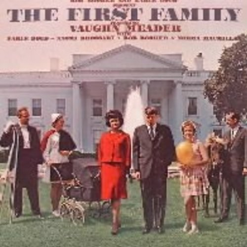 Meader, Vaughn and others - The First Family: Parody of JFK Presidency, a comedy smash! Original first issue of million selling album! - EX8/EX8 - LP Records