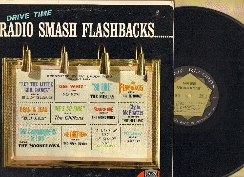 Bland, Billy, Carla Thomas, Chiffons, Monotones, Tommy Hunt, others - Drive Time…Radio Smash Flashbacks: Gee Whiz, Book Of Love, So Fine, Human, Ten Commandments Of Love (vinyl MONO LP record) (bb) - NM9/EX8 - LP Records