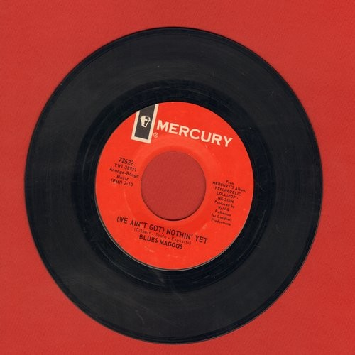 Blues Magoos - We Ain't Got Nothin' Yet/Gotta Get Away  - EX8/ - 45 rpm Records