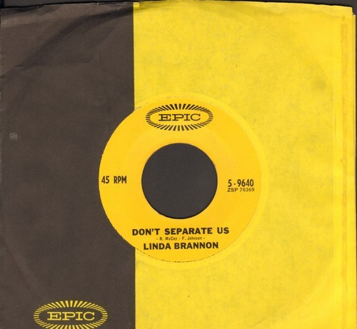 Brannon, Linda - Don't Separate Us/Don't Cross Over (To My Side Of The Street) (with Epic company sleeve) - NM9/ - 45 rpm Records