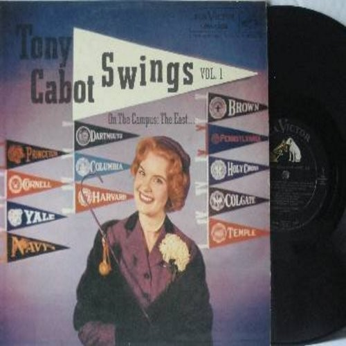 Cabot, Tony - Tony Cabot Swings On Campus: The East…Vol. 1: Princeton Cannon Song, Roar Lion Roar, Anchor's Aweigh, Fight On Pennsylvania, Bulldog, The Colgate Fight Song (vinyl MONO LP record) - NM9/EX8 - LP Records