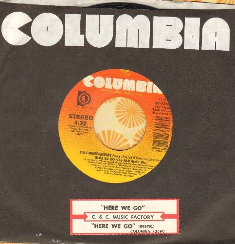 C & C Music Factory - Here We Go (the Rock & Roll Radio Mix)/Here We Go (The R&B Radio Mix) (PARTY FAVORITE!) - EX8/ - 45 rpm Records