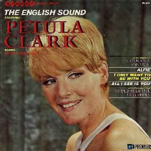 Clark, Petula, Barbara Brown - The English Sound Starring Petula Clark: Romeo, Isn't It A Lovely Day, Alfie, Just One Look, I Only Want To Be With You (vinyl STEREO LP record) - NM9/VG7 - LP Records