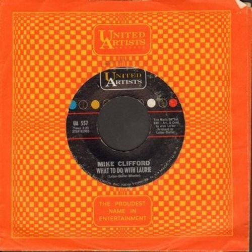 Clifford, Mike - What To Do With Laurie/That's What They Said - NM9/ - 45 rpm Records