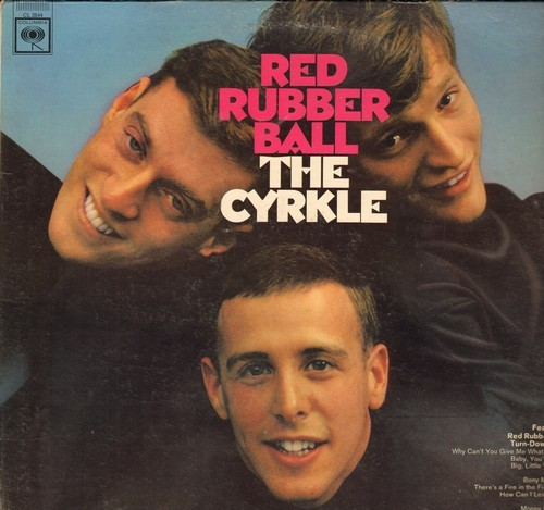 Cyrkle - Red Rubber Ball: Turn-Down Day, Bony Moronie, Money To Burn, Baby You're Free (vinyl MONO LP record) - VG7/EX8 - LP Records
