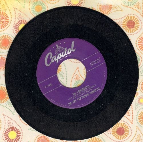 Van Damme, Art Quintet - The Continental (You Kiss While You're Dancing)/I'll Be There With Bells On - NM9/ - 45 rpm Records