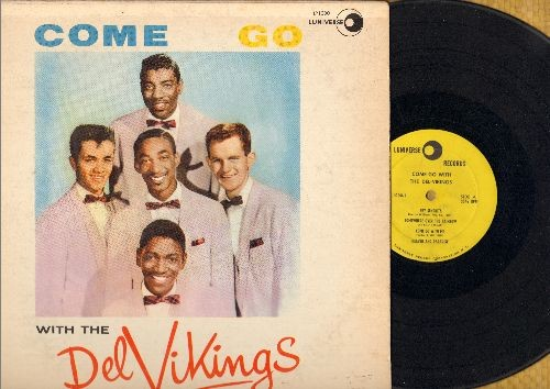 Dell Vikings - Come Go With The Del Vikings: Heaven And Paradise, Somewhere Over The Rainbow, White Cliffs Of Dover, In The Still Of The Night (vinyl MONO LP record, RARE 1957 first pressing!) - VG7/VG7 - LP Records