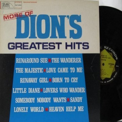 Dion - More Of Dion's Greatest Hits: Love Came To Me, Sandy, Runaround Sue, The Wanderer, The Majestic, Little Diane, Lovers Who Wander (vinyl STEREO LP record) - NM9/EX8 - LP Records