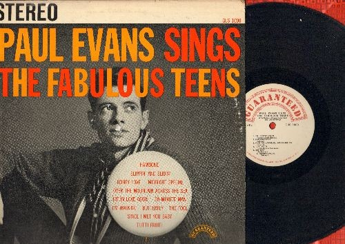 Evans, Paul - The Fabulous Teens: Slippin' And Slidin', Honey Love, Midnight Special, Butterfly, I'm Walking, Tutti Frutti, Since I Met You Baby, Hambone, 60 Minute Man (RARE vinyl STEREO LP record) - EX8/VG7 - LP Records