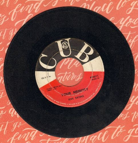 Five Satins - Your Memory/I Didn't Know - VG7/ - 45 rpm Records