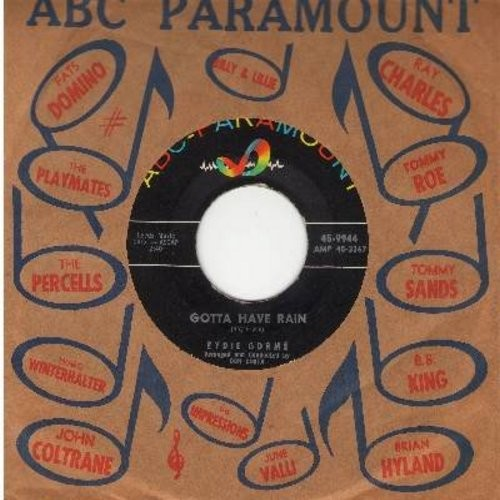 Gorme, Eydie - Gotta Have Rain/To You, From Me (with vintage ABC-Paramount company sleeve) - EX8/ - 45 rpm Records