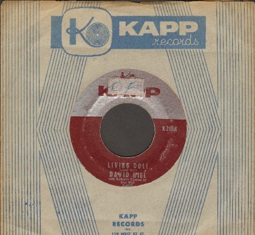 Hill, David - Living Doll/Keep The Miracle Going (with vintage Kapp company sleeve) - VG7/ - 45 rpm Records