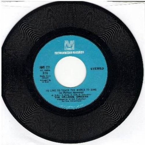 Hillside Singers - I'd Like To Teach The World To Sing/I Believed It All (Coca Cola Theme)  - NM9/ - 45 rpm Records