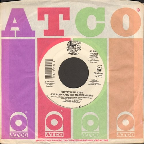 Jive Bunny & The Matermixers - That's What I Like/Pretty Blue Eyes (with Atco company sleeve) - NM9/ - 45 rpm Records