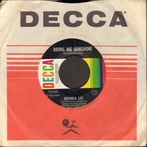 Lee, Brenda - Bring Me Sunshine/You Don't Need Me Anymore (with Decca company sleeve) - NM9/ - 45 rpm Records
