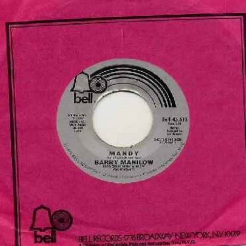 Manilow, Barry - Mandy/Something's Comin' Up (with Bell company sleeve) - EX8/ - 45 rpm Records