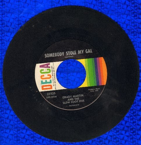 Martin, Grady & The Slewfoot Five - Somebody Stole My Gal/Rose Room - EX8/ - 45 rpm Records