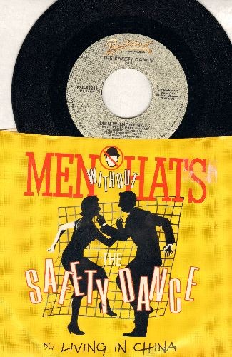 Men Without Hats - Safety Dance (You Can Dance If You Want To)/Living In Chine (with picture sleeve) - M10/NM9 - 45 rpm Records