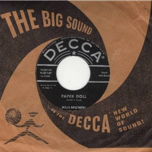 Mills Brothers - Paper Doll/I'll Be Around (early 50s pressing with vintage Decca company sleeve) - VG7/ - 45 rpm Records