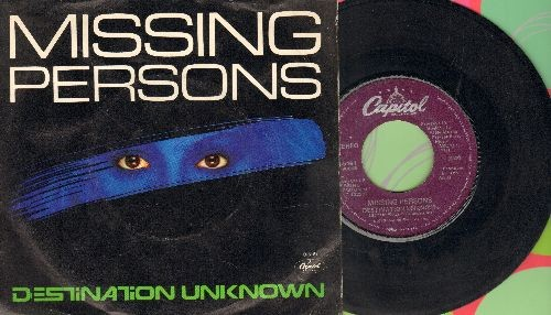 Missing Persons - Destination Unknown/No Way Out (with picture sleeve) - VG7/EX8 - 45 rpm Records