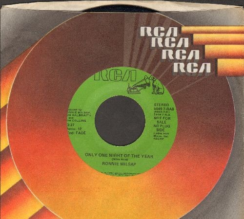 Milsap, Ronnie - Only One Night Of The Year/It's Just Not Christmas (If I Can't Spend It With You) (DJ advance pressing with RCA company sleeve) - NM9/ - 45 rpm Records
