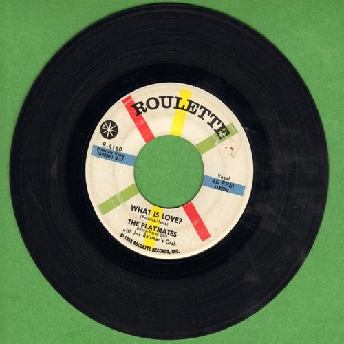 Playmates - What Is Love? (5 Feet Of Heaven & A Pony-Tail)/I Am  - VG7/ - 45 rpm Records