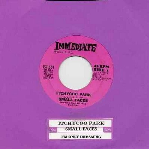 Small Faces - Itchycoo Park (It's All Too Beautiful)/I'm Only Dreaming (Original first issue of Rock Classic with juke box label) - EX8/ - 45 rpm Records