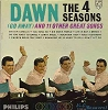 Four Seasons - Dawn (Go Away) And 11 Other Great Songs: 16 Candles, You Send Me, Do You Want To Dance?, Earth Angel, Church Bells May Ring, Breaking Up Is Hard To Do (Vinyl MONO LP record) - EX8/EX8 - LP Records