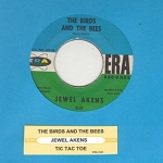 Akens, Jewel - The Birds And The Bees/Tic Tac Toe (with juke box label) - EX8/ - 45 rpm Records