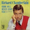 Chamberlain, Richard - Rome Will Never Leave You/You Always Hurt The One You Love (with picture sleeve) - NM9/EX8 - 45 rpm Records