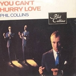 Collins, Phil - You Can't Hurry Love/I Cannot Believe It's True/Oddball (12 inch 45rpm vinyl Maxi Single with picture cover, DANCE CLUB FAVORITE!) - M10/EX8 - LP Records