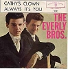 Everly Brothers - Cathy's Clown/Always It's You (with picture sleeve) - EX8/VG7 - 45 rpm Records