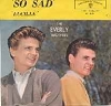 Everly Brothers - So Sad (To Watch Good Love Go Bad)/Lucille (with picture sleeve) - EX8/VG7 - 45 rpm Records