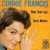 Francis, Connie - Many Tears Ago/Senza Mamma (with picture sleeve) - NM9/EX8 - 45 rpm Records