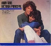 Gibb, Andy & Victoria Principal - All I Have To Do Is Dream/Good Feeling (DREAMY 1981 cover recording of classic Everly Brothers' tune with RARE picture sleeve) - M10/EX8 - 45 rpm Records