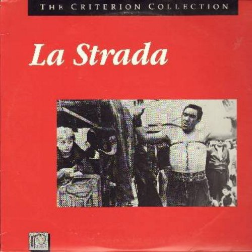 La Strada - La Strada - The 1954 Fellini Masterpiece starring Giulietta Masina, first ever Best Foreign Film Oscar Winner - THIS IS A LASERDISC, NOT ANY OTHER KIND OF MEDIA! - NM9/NM9 - LaserDiscs
